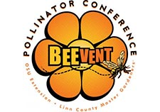 Third Annual BEEvent Pollinator Conference: The Plight of our Pollinators